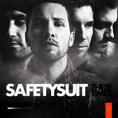 Safetysuit // These Times This song is awesome