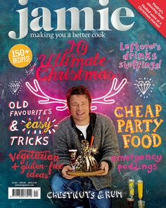 Christmas issue of Jamie Oliver magazine  http://www.jamieoliver.com/magazine/