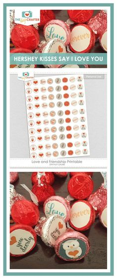 Hershey Kisses, Say I Love You, Valentines, Treats, Sayings, Holiday Decor, Valentine's Day Diy, Sweet Like Candy, Goodies