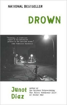 Junot Diaz's Drown: Stunning Stories on the Immigrant Experience