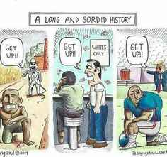 CultureHISTORY· 2017 (Slyngstad Cartoons) From Slavery to the Civil Rights Movement to Black Lives Matter. The more things change, the more they stay the same. Donald Trump, Rage Comic, Taking A Knee, Intersectional Feminism, Faith In Humanity, No Me Importa, Political Cartoons, Look At You, Social Issues