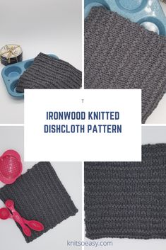 Ironwood is a dishcloth/washcloth pattern with a 6-row stitch pattern so easy to remember, it is a favorite for relaxing knitting.  Most knit stitches with a tad of purling, it works up quick and easy.