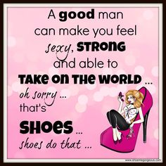 High Heel Shoe funny sayings and shoe quotes from www. High Heel Shoe funny sayings and shoe quotes from www. High Heel Quotes, Heels Quotes, Pumps, Shoes Heels, Stilettos, Quotes To Live By, Life Quotes, Attitude Quotes, Best Quotes