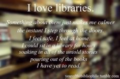 Libraries are the greatest...