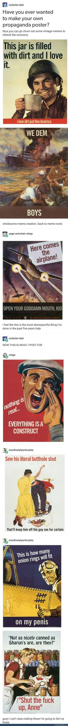 I should have based my propaganda project off this! Screw my Union Jack and the guilt trip about war, I want to do one of these! <<< Haha right Stupid Funny, The Funny, Hilarious, Haha, Las Vegas, Funny Memes, Jokes, History Memes, Funny Tumblr Posts