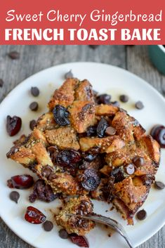 This Sweet Cherry Gingerbread French Toast Bake is the perfect holiday breakfast or brunch recipe for Thanksgiving or Christmas. It can be prepped the night before to make your morning easier and is packed with flavor.