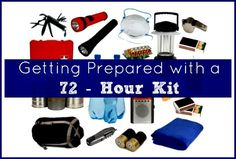 Getting Prepared with a 72 Hour Survival Kit