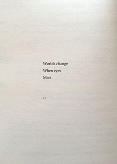 Worlds Change.  A new poem.  #poetry #quotes #love