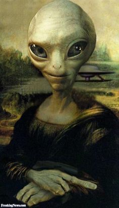 Mona Lisa Alien Funny i toxyfied these ppl with a sense of human humor. Tell gd about our plans and he laughs loud Mona Lisa Alien, Mona Lisa Smile, Mona Lisa Parody, Aliens And Ufos, Ancient Aliens, Paul The Alien, Alien Pictures, Alien Pics, Alien Aesthetic