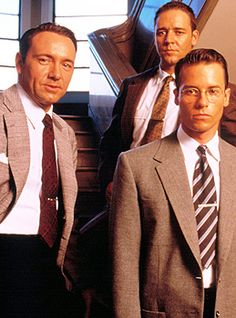 """L.A. Confidential (1997). """"Everything is suspect... Everyone is for sale... And nothing is what it seems."""" Awesome crime-drama/noir film starring a super-talented cast: Crowe, Spacey, Pearce, Bassinger, DeVito, Cromwell. This movie almost single-handedly made me a huge fan of Crowe/Pearce who were relatively new Aussie actors at the time."""