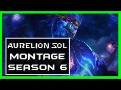 아우렐리온 솔 매드무비 - 미리보는 신챔프✔AURELION SOL Best Plays Montage Season 6【League ...