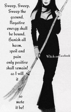 A besom chant for sweeping away negativity