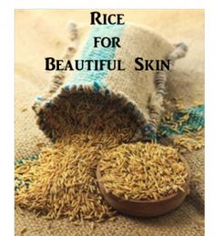 Natural Beauty Tips: Rice Water for Skin | Writedge
