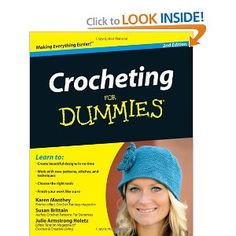 Crocheting For Dummies --- http://www.amazon.com/Crocheting-For ...