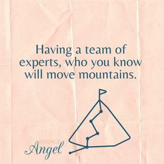 Having a team of experts who you know will move mountains - contact divorce angel to find out about our expert team Separation And Divorce, Divorce Process, Life Transitions, Operations Management, Get Your Life, Feelings And Emotions, Move Mountains, Happy Relationships, Feel Tired