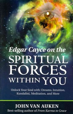 Your true purpose in life is revealed by accessing your essence or spiritual naturethe spiritual forces within you. Using the wisdom and vision of the world-famous seer Edgar Cayce, Van Auken helps us