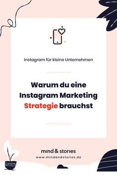 Instagram Marketing für kleine Unternehmen: Warum du eine Instagram Marketing Strategie brauchst - Pinterest Grafik Apps Für Instagram, Instagram Feed, Instagram Design, Instagram Story, Affiliate Marketing, E-mail Marketing, Facebook Marketing, Online Marketing, Social Media Trends