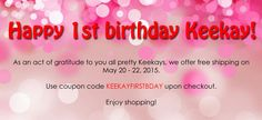 Keekay 1st Birthday - Free shipping on May 20-22, 2015 Makeup Online, Coupon Codes, Coding, Free Shipping, Store, Birthday, Birthdays, Larger, Shop