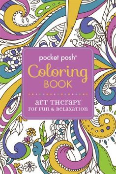 pocket posh coloring book art therapy for fun relaxation by michael omara