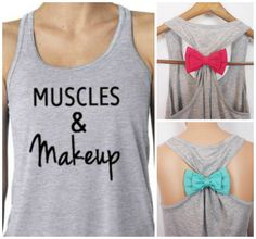 Muscles & Makeup Tank Top. Bow Tank Top. by GlamUpFitnessApparel, $27.95