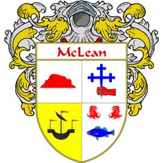 McLean Coat of Arms   http://irishcoatofarms.org/ has a wide variety of products with your surname with your coat of arms/family crest, flags and national symbols from England, Ireland, Scotland and Wale