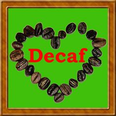 I'm learn'in to LOVE decaf :) Good choices = better health :) ❤