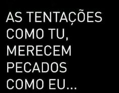 Tipo isso bb Sad Love Quotes, Words Quotes, Crush Memes, Quote Posters, Haha, Erotic, Wisdom, Messages, Thoughts