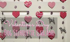 DIY Valentine's Day Dog Silhouette Garland | http://www.beaglesandbargains.com/diy-valentines-day-dog-silhouette-garland/