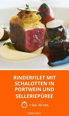 Rinderfilet mit Schalotten in Portwein und Selleriepüree - mittel - Eine Rezeptidee von EAT SMARTER   Fleisch, Zwiebelgemüse #rind #rezepte