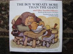 The Boy Who Ate More Than the Giant and Other Swedish Folktales HC Ulf Lofgren