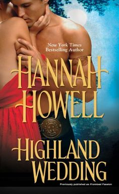 Highland Wedding (Highland Brides) by Hannah Howell, http://www.amazon.com/dp/B009YKLSIK/ref=cm_sw_r_pi_dp_AAeUsb0TX434Z