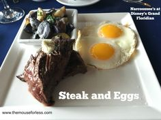 Steak & eggs done Disney style at Narcoossee's Sunday Brunch.