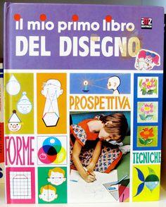 Ivan Gongalov e Agnes Peterffy - Il mio primo libro del disegno - AMZ Editrice Milano - 1982