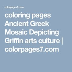 coloring pages Ancient Greek Mosaic Depicting Griffin arts culture | colorpages7.com