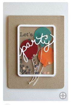 Let's Party Shaker Card by Heather Nichols for Papertrey Ink (January //like the idea Homemade Birthday Cards, Homemade Cards, Cricut Cards, Stampin Up Cards, Flower Birthday Cards, Karten Diy, Interactive Cards, Shaker Cards, Card Making Inspiration