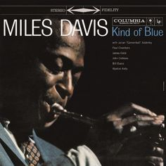 Kind of Blue is a studio album by American jazz musician Miles Davis, released August on Columbia Records in the United States. Vinyl Music, Lp Vinyl, Vinyl Records, Pink Floyd, Blue In Green, Kind Of Blue, Ella Fitzgerald, Louis Armstrong, Miles Davis Poster