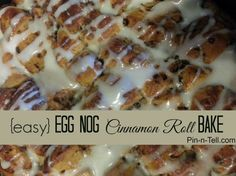If you love cinnamon rolls, egg nog and french toast, then you will LOVE this egg nog cinnamon roll bake