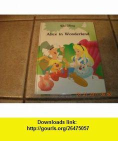 Alice in Wonderland (9780831702380) Walt Disney , ISBN-10: 0831702389  , ISBN-13: 978-0831702380 ,  , tutorials , pdf , ebook , torrent , downloads , rapidshare , filesonic , hotfile , megaupload , fileserve