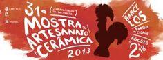 31ª Mostra de Artesanato e Cerâmica | 2 a 18 de Agosto | Parque da Cidade | Barcelos