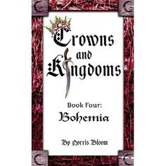 #Book Review of #CrownsandKingdoms from #ReadersFavorite - https://readersfavorite.com/book-review/crowns-and-kingdoms/1  Reviewed by Rosie Malezer for Readers' Favorite  Crowns and Kingdoms is the fourth book in the Bohemia series by Norris Bloom. While travelling with Brando, Bohemia's aegis and chief knight, sixteen-year-old Adela, Bohemia's lost princess, sneaks into the gypsy kingdom of Bohemia to seek out Regin and Grimhilt (the wise ones). ...