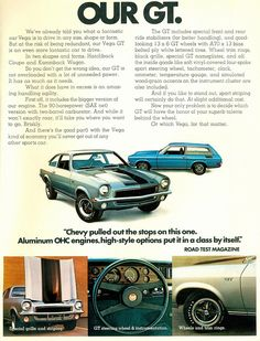 1972 Chevrolet Vega GT - omg, did we ever stir up some trouble in this car! right, lessie kay? Chevy, Chevrolet Vega, Old Advertisements, Car Advertising, General Motors, Volkswagen, Toyota, Gm Car, Vegas