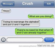 it says crush on the contacts but she said no... (face palm)