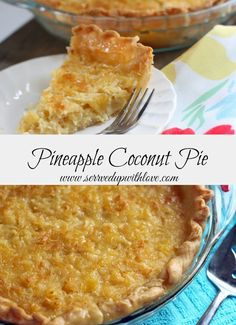 Served Up With Love: Pineapple Coconut Pie-A taste of the tropics. A great addition to your #Easter menu. #easy #recipes #desserts