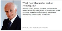 What Nobel Prize Winners said on Homeopathy