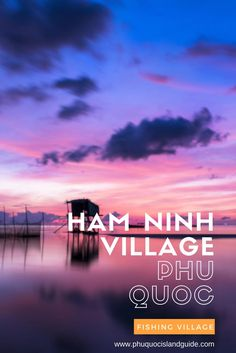 A visit to Phu Quoc Island in Vietnam is not complete without visiting the picturesque Ham Ninh fishing village. Discover floating restaurants, beaches, and more.