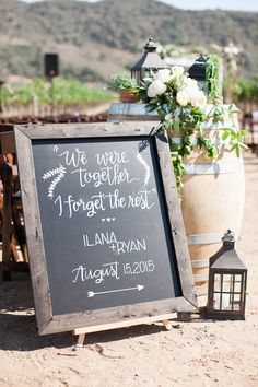 Chalk always adds the right touch! View the full wedding here: http://thedailywedding.com/2015/12/14/tuscan-winery-wedding-iliana-ryan/