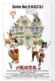 H O T S 1979 Movie Download. College exploitation film focusing on the wild escapades of the women of H.O.T.S. Sorority. The antics include but are certainly not limited to a wet t-shirt contest, a sky-diving episode, ...