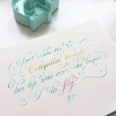 Just when the caterpillar thought her life was over, she began to fly  From last night #instagramlive  How do you like the new feature of instagram? I love it!  #copperplate #watercoloreverything #watercolor #calligraphy #love #quotes #strong #strongwomen #kaligrafina #art #artlife