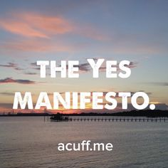 Click the image to read the Yes Manifesto!