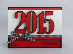 Stampin Up Handmade Greeting Card: Graduation Card, Class of 2015, Graduate Card, College, High School Graduation, Masculine, Red, Black